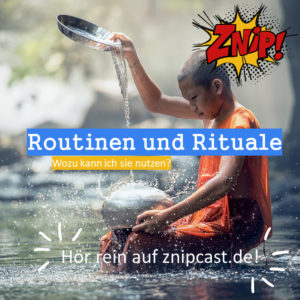 Routinen udn Rituale