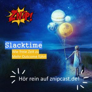 Slacktime - freie Zeit