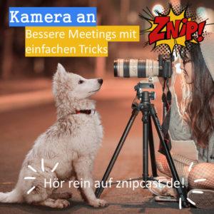 Kamera an- Meetings verbessern durch einfach Tricks