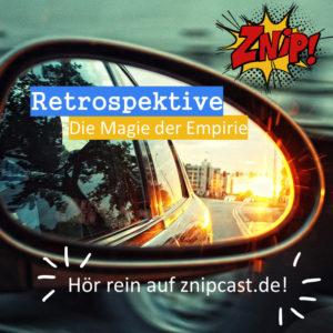 Retrospektive - Die Magie der Empirie