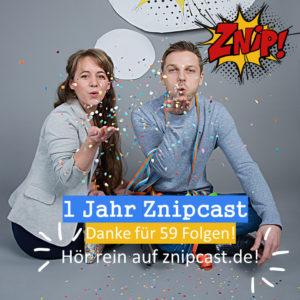 1 Jahr Znipcast, wir sagen Danke