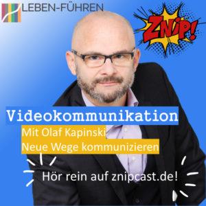 Videokommunikation mit Olaf Kapinski