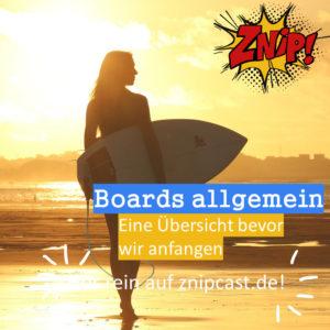 Boards allgemein - Eine Übersicht bevor es losgeht