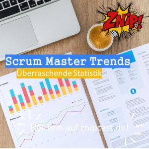 Scrum Master Trends Report - Überraschende Statistik