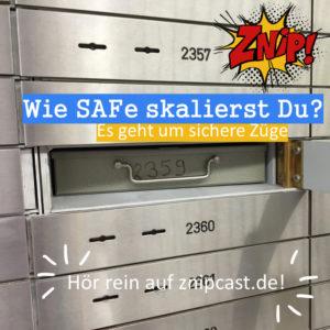 Wie SAFe skalierst Du?