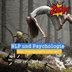 Yoda hebt eine Frau mit der Macht hoch - Darauf die Frage der heutigen Folge: Wie manipulativ sind wir mit NLP und PSychologie?